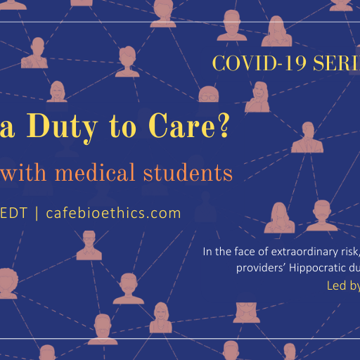 Limits of a Duty to Care? A discussion with medical students