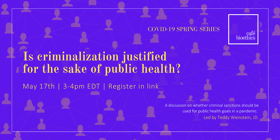 Is criminalization justified for the sake of public health?