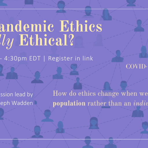 Are Pandemic Ethics Actually Ethical?