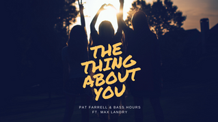 OUT NOW! The Thing About You