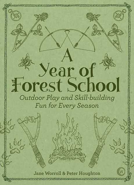 a year of forest school, the forest school way