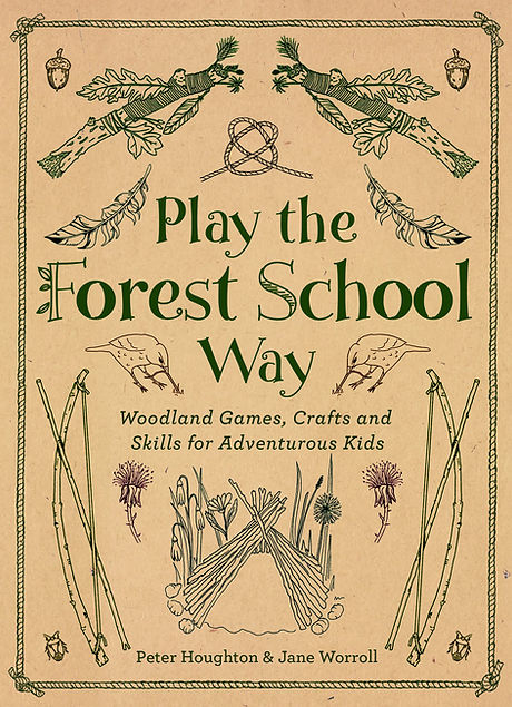 the forest school way, play the forest school way