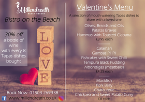 Our Valentine's Tapas Menu for February 14th 2019. Time to treat your loved one to a Valentine's evening out with a difference! Views over Millendreath Beach, freshly prepared Tapas, and maybe a glass of vino from our local wine merchants, Castang...
