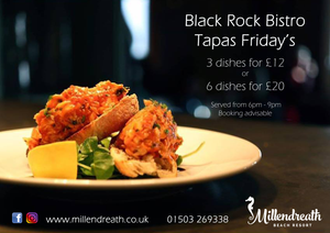 Tapas Friday's are back with 3 dishes for £12 or 6 for £20 between 6pm-9pm. Black Rock Bistro in Millendreath (Black Rock Beach Resort Cornwall)