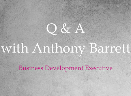 Interview with Anthony Barrett - Business Development Manager