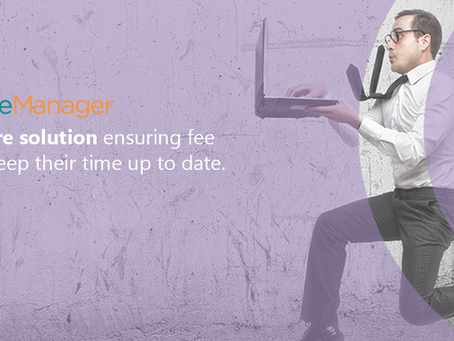 Ensure fee earners keep their time recording up to date