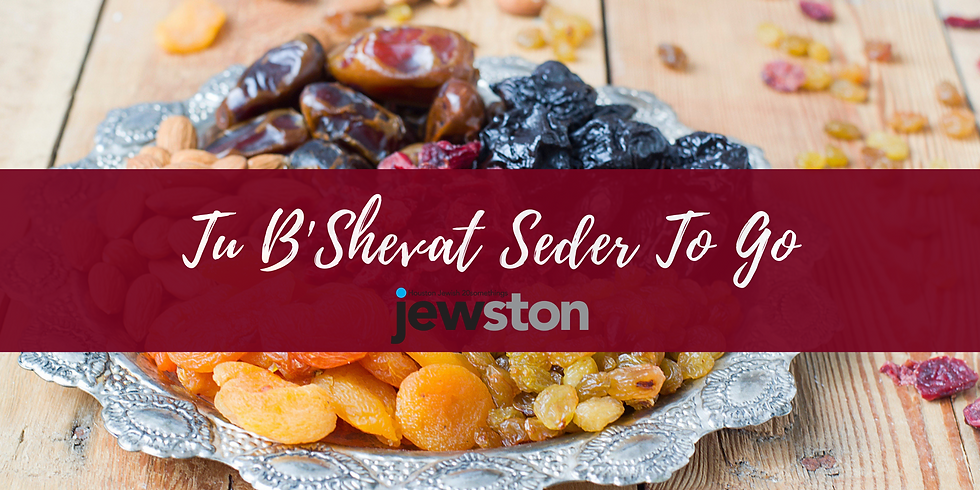 Tu B'Shevat Seder To Go