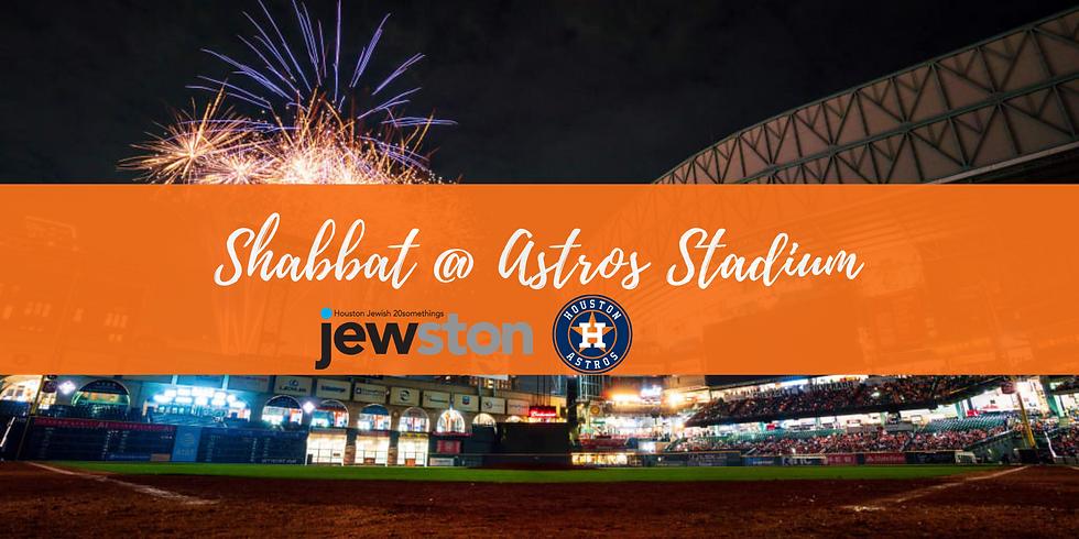 Shabbat @ Astros Stadium