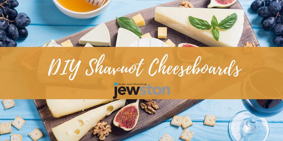 DIY Shavuot Cheeseboards