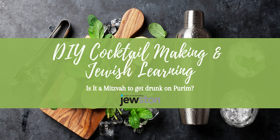 DIY Cocktail Making & Jewish Learning