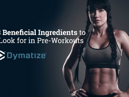 3 Ingredients to Look for in Pre-Workouts