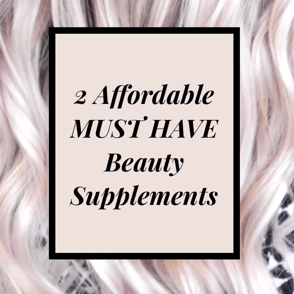Must have beauty supplements