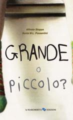 GRANDE O PICCOLO?