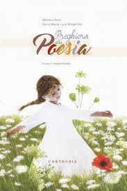 Preghiera alla Poesia - Antonia Pozzi- C