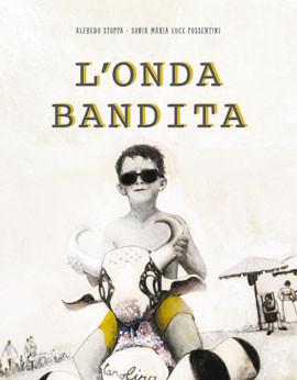 L'ONDA BANDITA