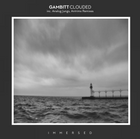 Gambitt Clouded