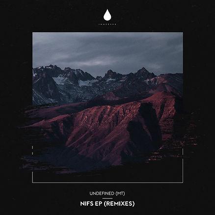 Undefined (MT) - Nifs EP (Remixes) - Alb