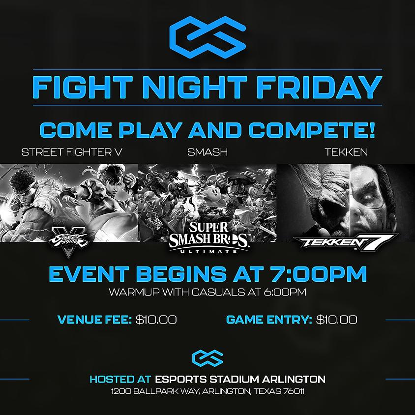 Fight Night Friday (8/13)