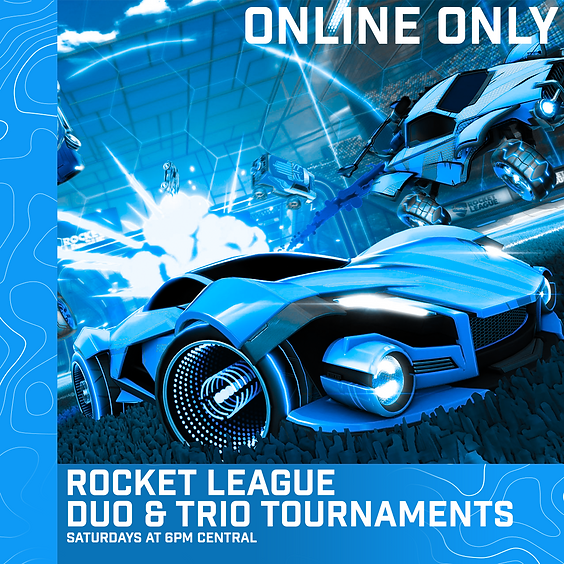 Rocket League Duos and Trios (7/31)