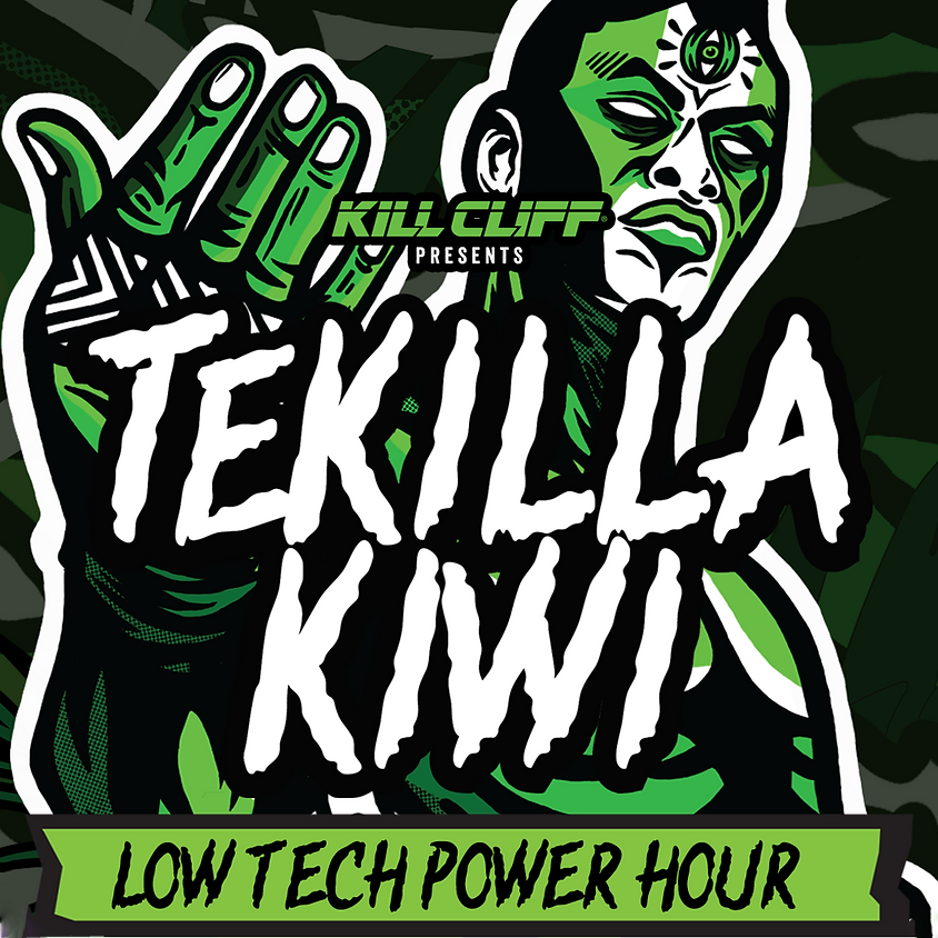 Kill Cliff Low Tech Power Hour: Tekilla Kiwi Finals