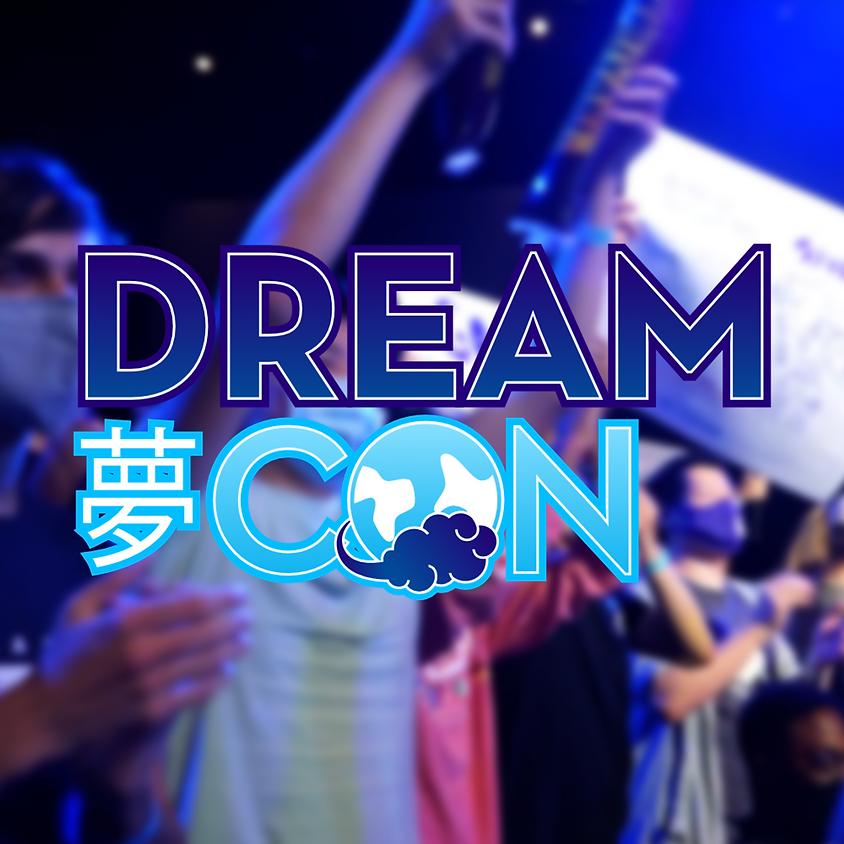 DreamCon (7/23 - 7/24) (1)