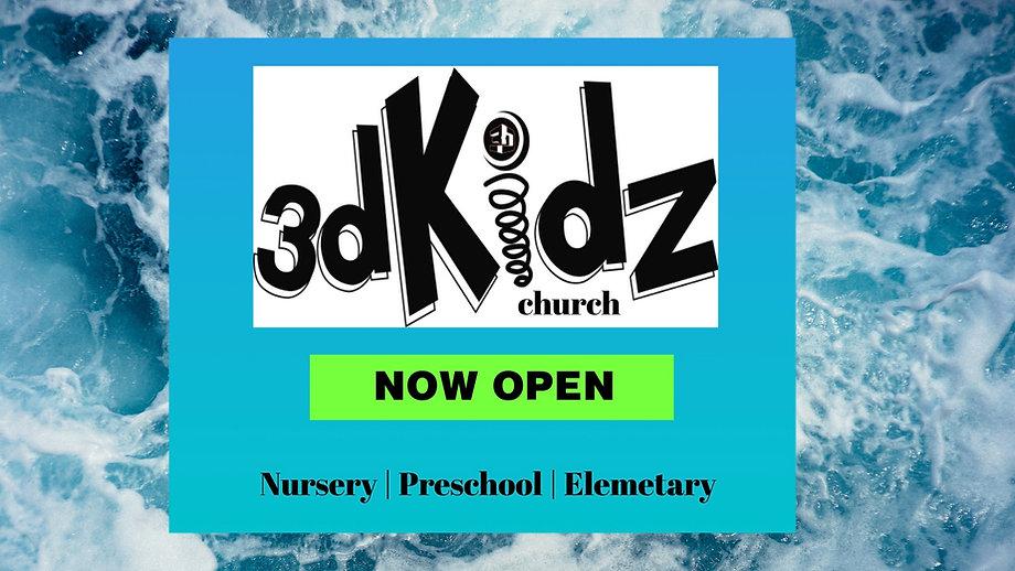 3D Kidz Church Now Open.jpg