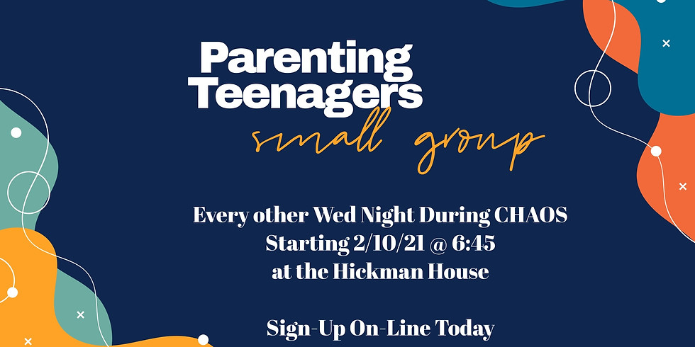 Parenting Teenagers Small Group