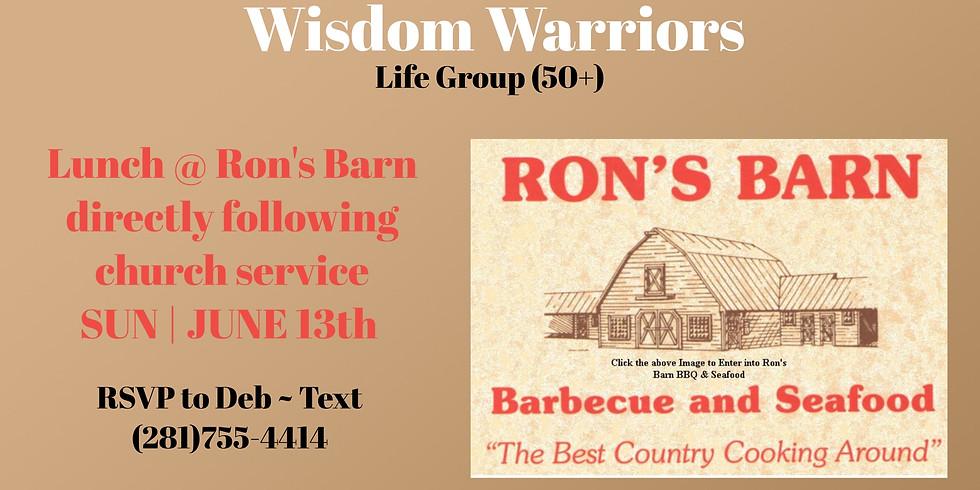 Wisdom Warriors Lunch @ Ron's Barn