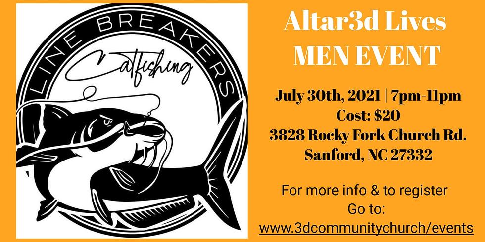 Altar3d Lives Men's Line Breakers Catfishing Event
