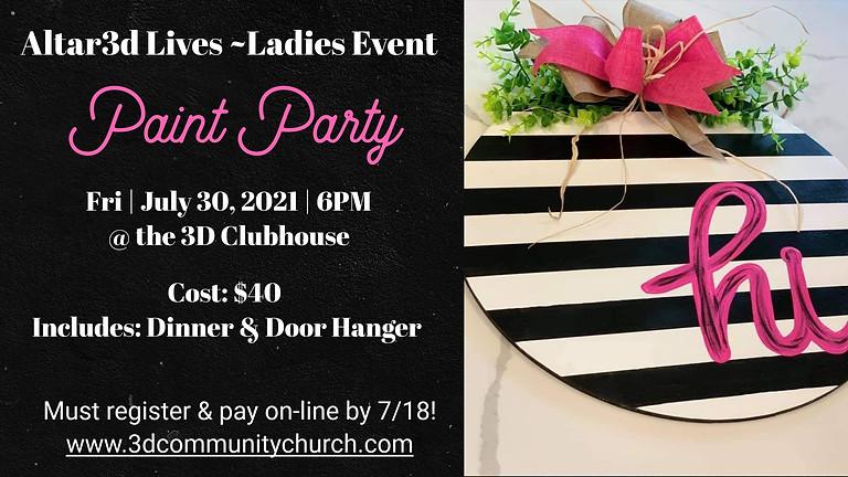 Altar3d Lives (18+-49ish) Ladies Paint Party