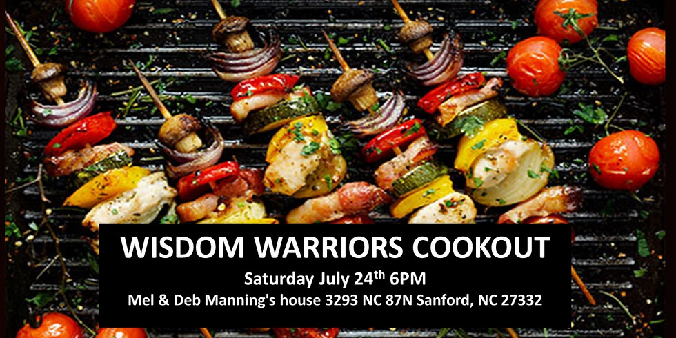 Wisdom Warriors (Life Group 50+) Cook Out!