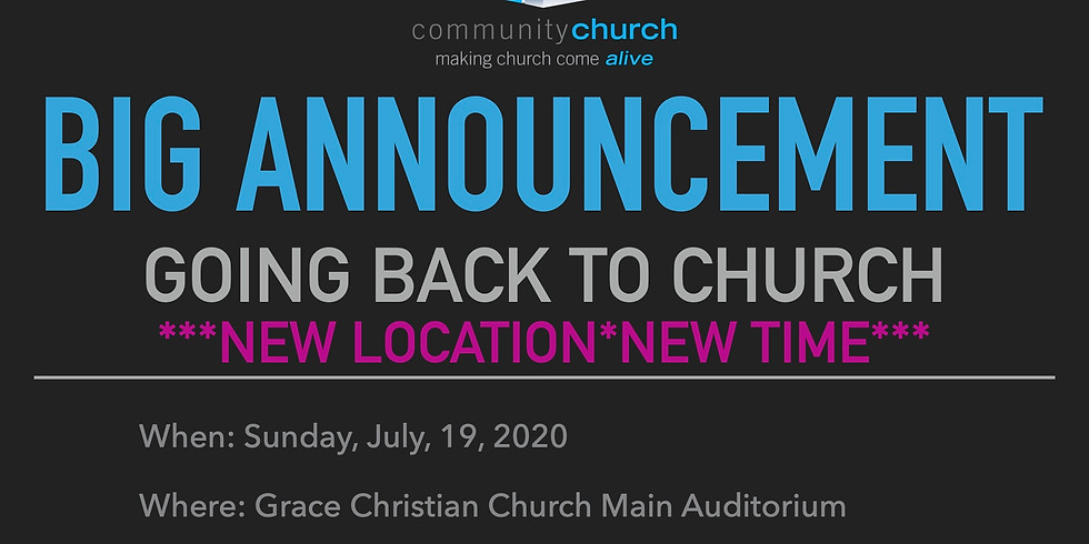 Going Back to Church*New Location*New Time