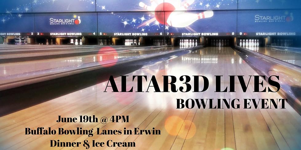 Altar3d Lives Bowling | Dinner | Ice cream