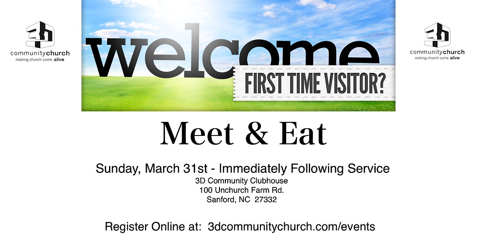 First Time Visitor - Meet and Eat