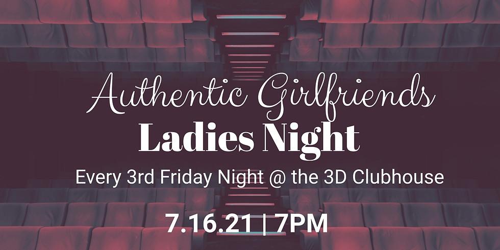 Authentic Girlfriends Ladies Night