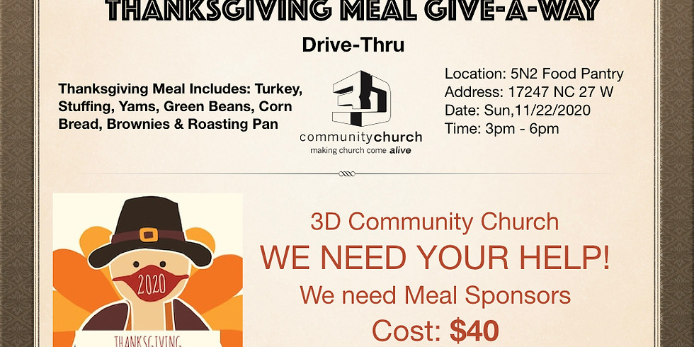 Thanksgiving Meal Give Away-Volunteers Needed! Please RSVP to Volunteer!