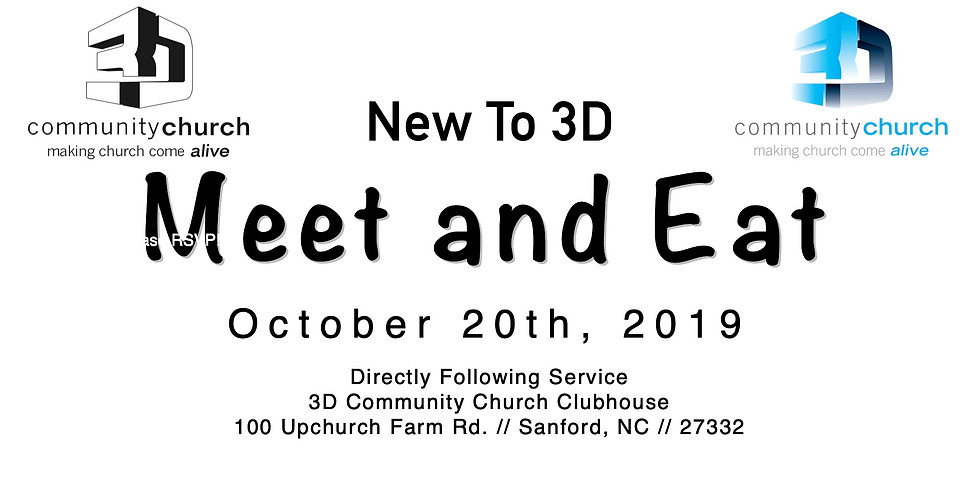 New To 3D Meet and Eat