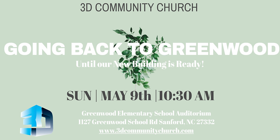Going Back to Greenwood! New Location! New Start Time!