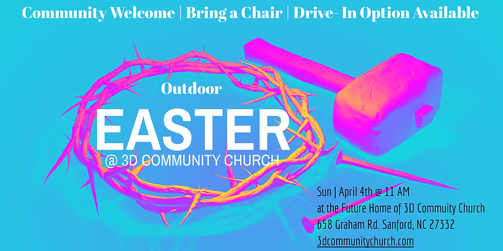 Easter at 3D Community Church