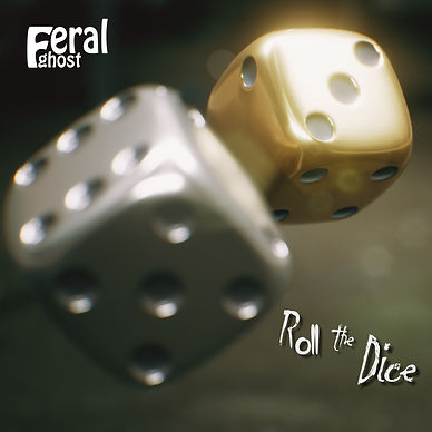 Feral Ghost - Roll The Dice CoverArt.jpg