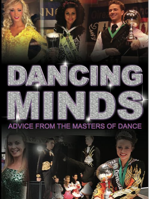 Dancing Minds, Advice from the Masters of Dance