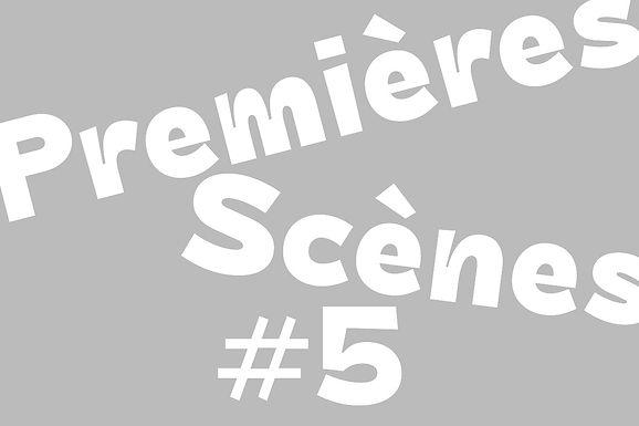 Premières Scènes
