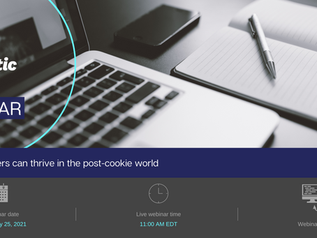 Webinar: How marketers can thrive in the post-cookie world