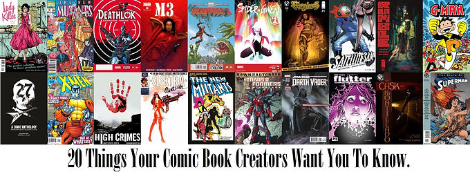 20 Things Your Comic Book Creators Want You to Know