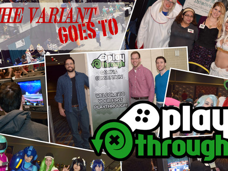 GET READY. Playthrough Gaming Convention is here, and here to stay.