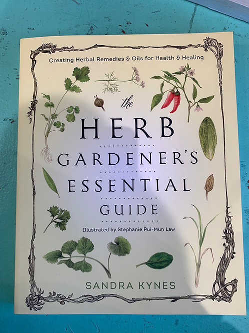 The Herb Gardener's Essential Guide Book