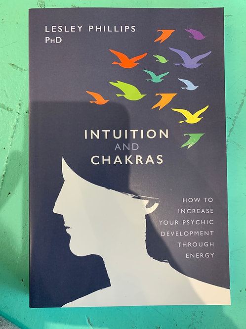 Intuition & Chakras