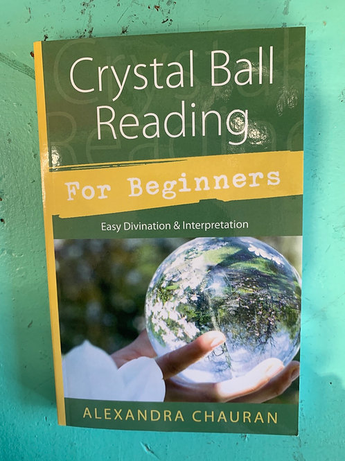 Crystal Ball Reading for Beginners Book