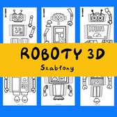 Roboty 3D szablony