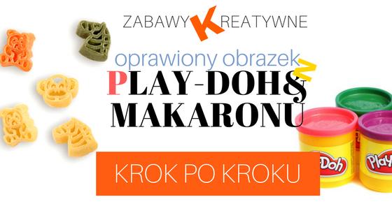 Obrazek z Play-Doh i makaronu-KROK PO KROKU